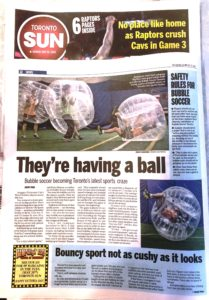 Bubble Soccer Toronto in Toronto SUN May 2016