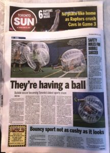 Bubble Soccer Toronto in TORONTO SUN