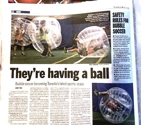 Bubble Soccer Toronto - In Toronto SUN, 2016